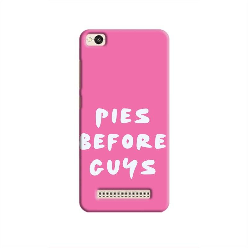 PiesbeforeGuys Hard Case For Redmi 4A